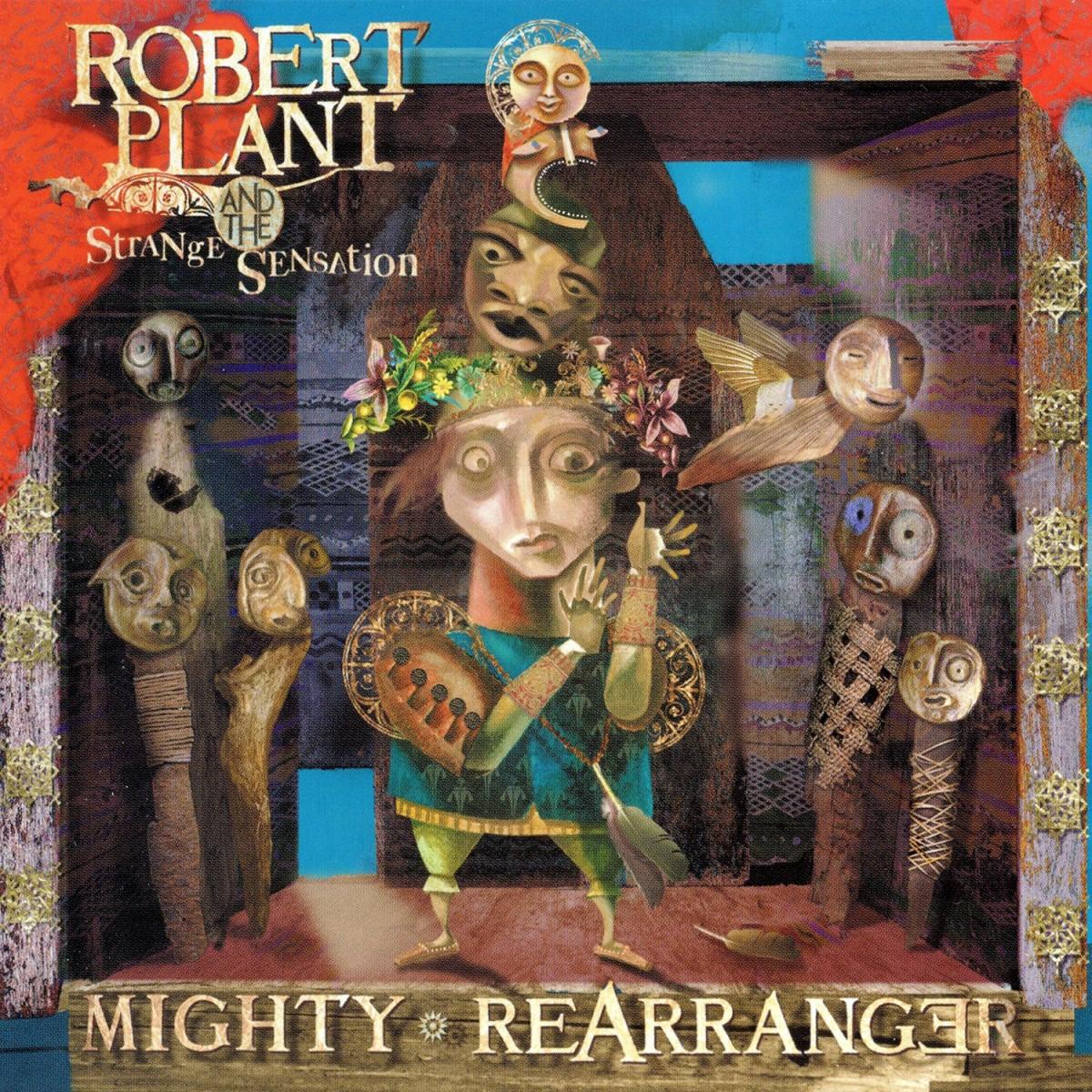 Plant, Robert and the Strange Sensation: Mighty Rearranger (2005)