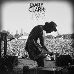 Clark, Gary Jr.: Live (2014)