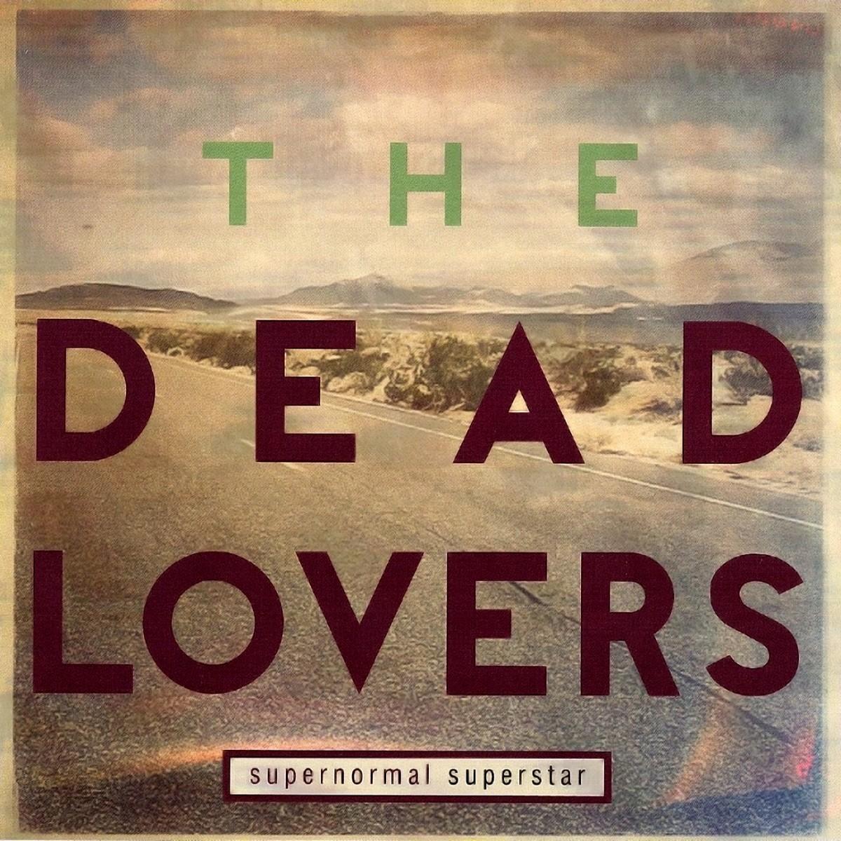 Dead Lovers: Supernormal Superstar (2014)