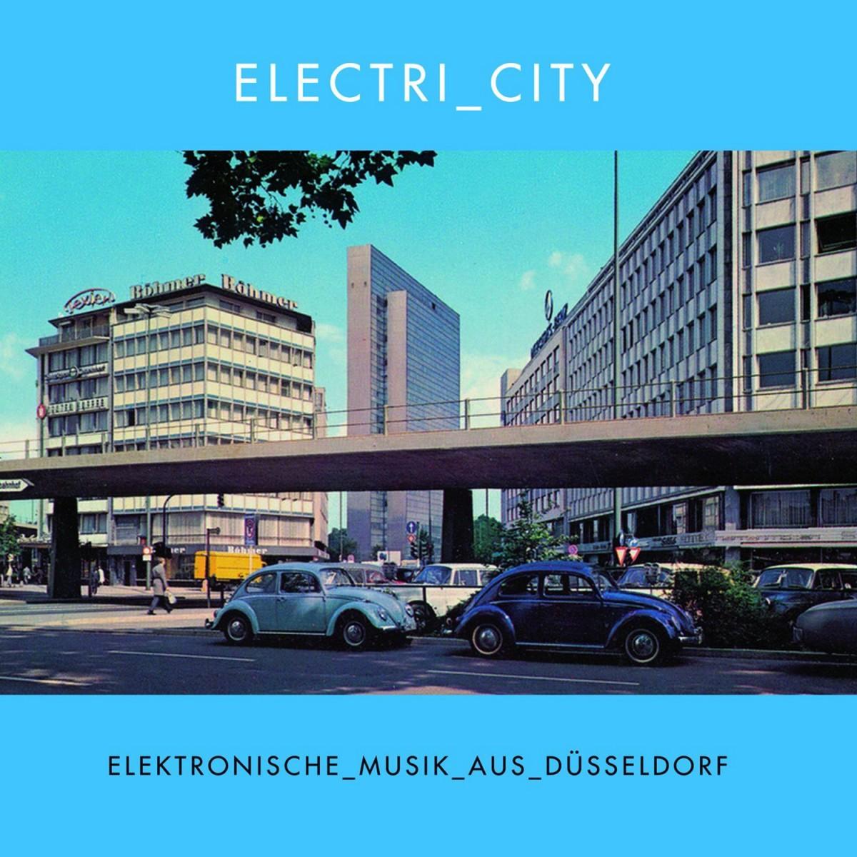 Diverse: Electri_city: Elektronische_Musik_aus_Düsseldorf (2014)