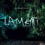 Einstürzende Neubauten: Lament (2014)