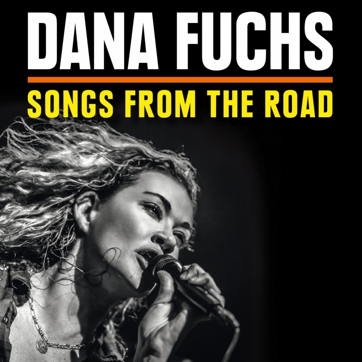 Fuchs, Dana: Songs From The Road (2014)