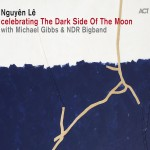 Nguyên Lê: celebrating The Dark Side Of The Moon (2014)
