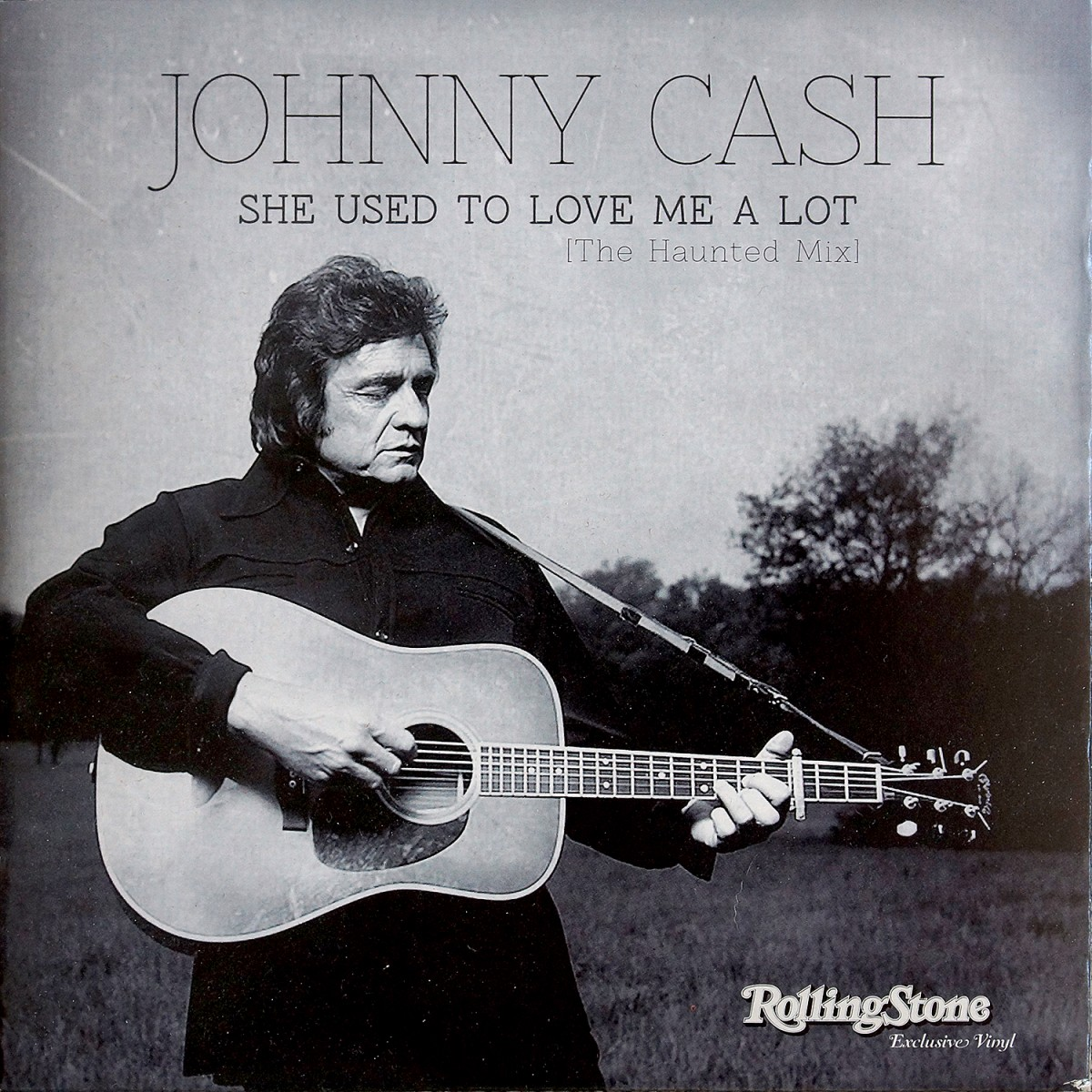 Cash, Johnny: She Used To Love Me A Lot [The Hauntted Mix] (Rolling Stone Exclusive Vinyl) (2014)