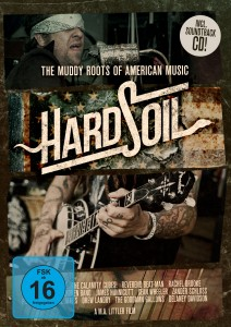 Hard Soil – The Muddy Roots of American Music (2014)