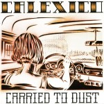 Calexico: Carried To Dust (2008)