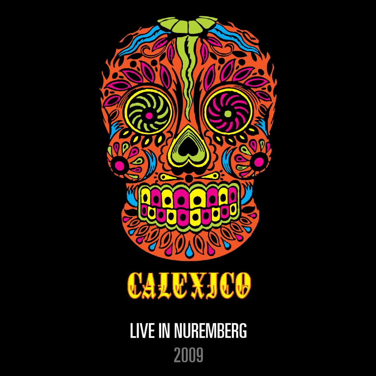 Calexico: Live In Nuremberg (2009)