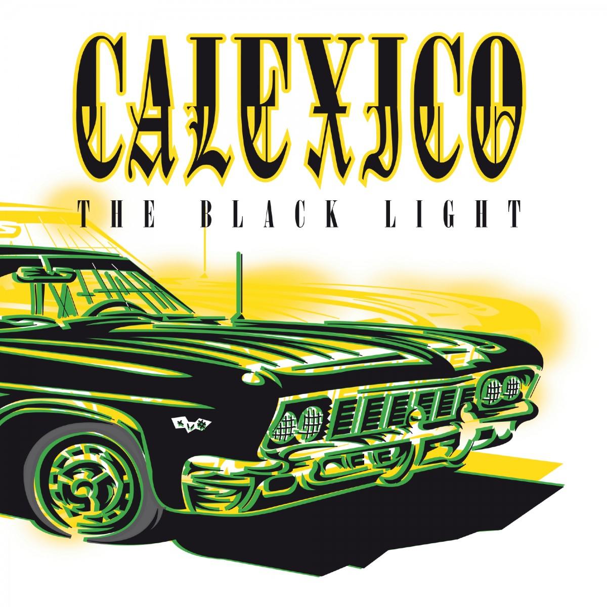 Calexico: The Black Light (1998)