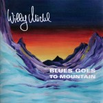Michl, Willy: Blues Goes To Mountain (1974)
