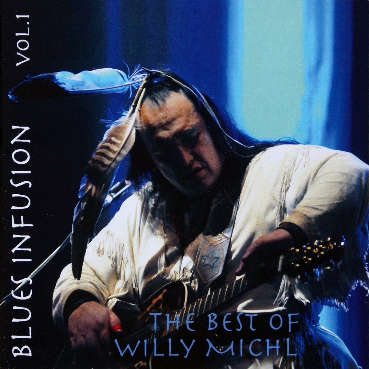 Michl, Willy: Blues Infusion Vol. 1 (2014)