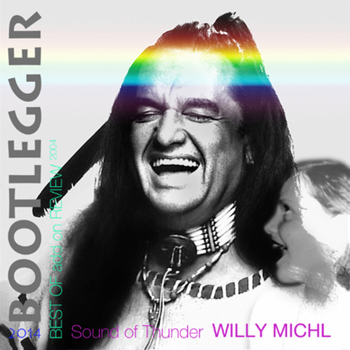 Michl, Willy: BOOTLEGGER 2014 add on REVIEW 2004 (2014)