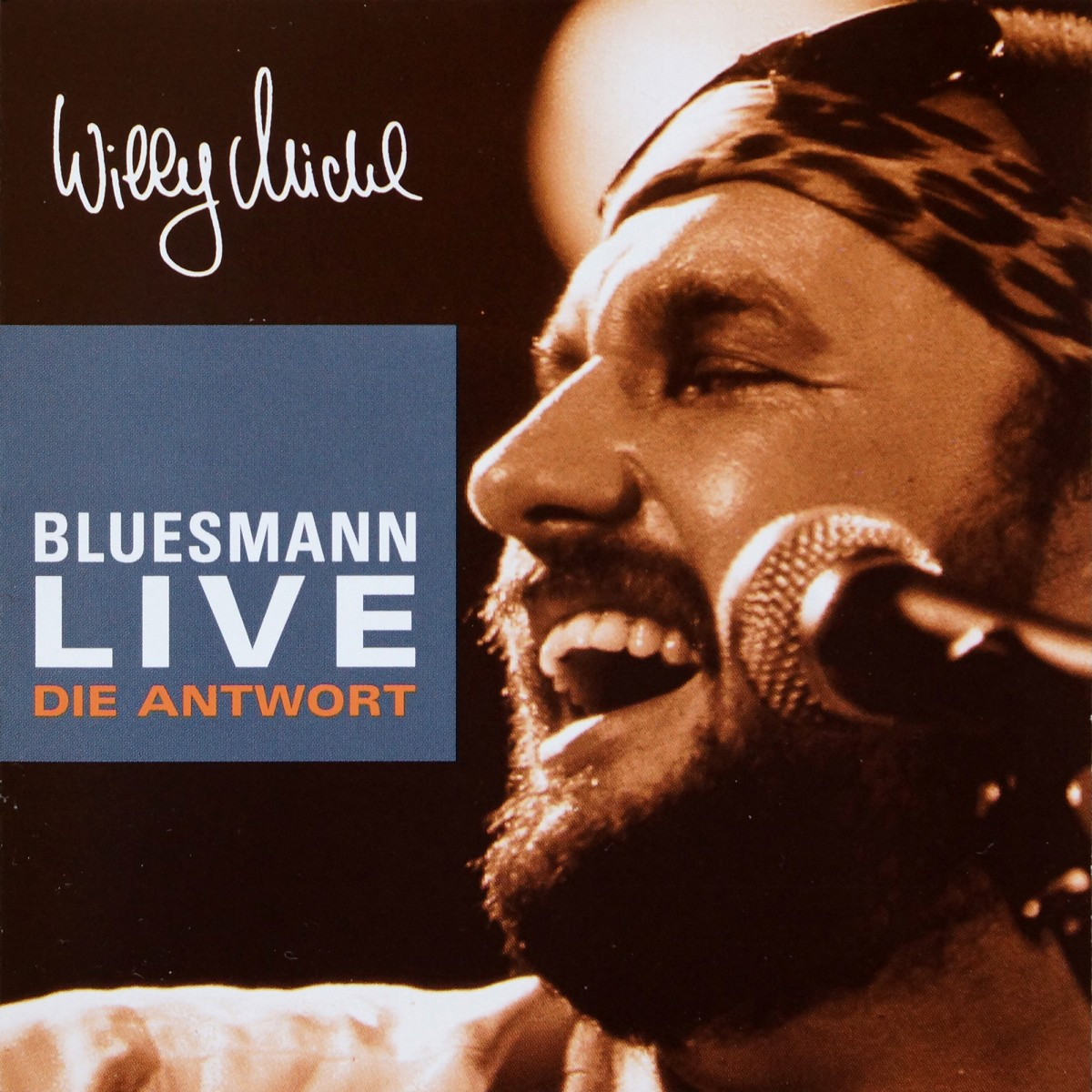 Willy Michl: Die Antwort - Bluesmann Live (1982)