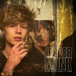 Munk, Jesper: For in My Way it Lies (2013)