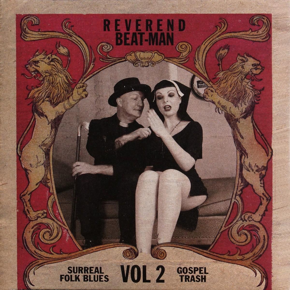 Reverend Beat-Man: Surreal Folk Blues Gospel Trash #2 (2007)