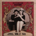 Reverend Beat-Man: Surreal Folk Blues Gospel Trash #2 (2007)