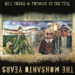 Young, Neil + Promise Of The Real: The Monsanto Years (2015)