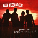 Libertins: Anthems For Doomed Youth (Deluxe Edition) (2015)