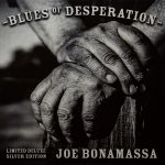 Bonamassa, Joe: Blues of Desperation (Limited Deluxe Silver Edition) (2016)
