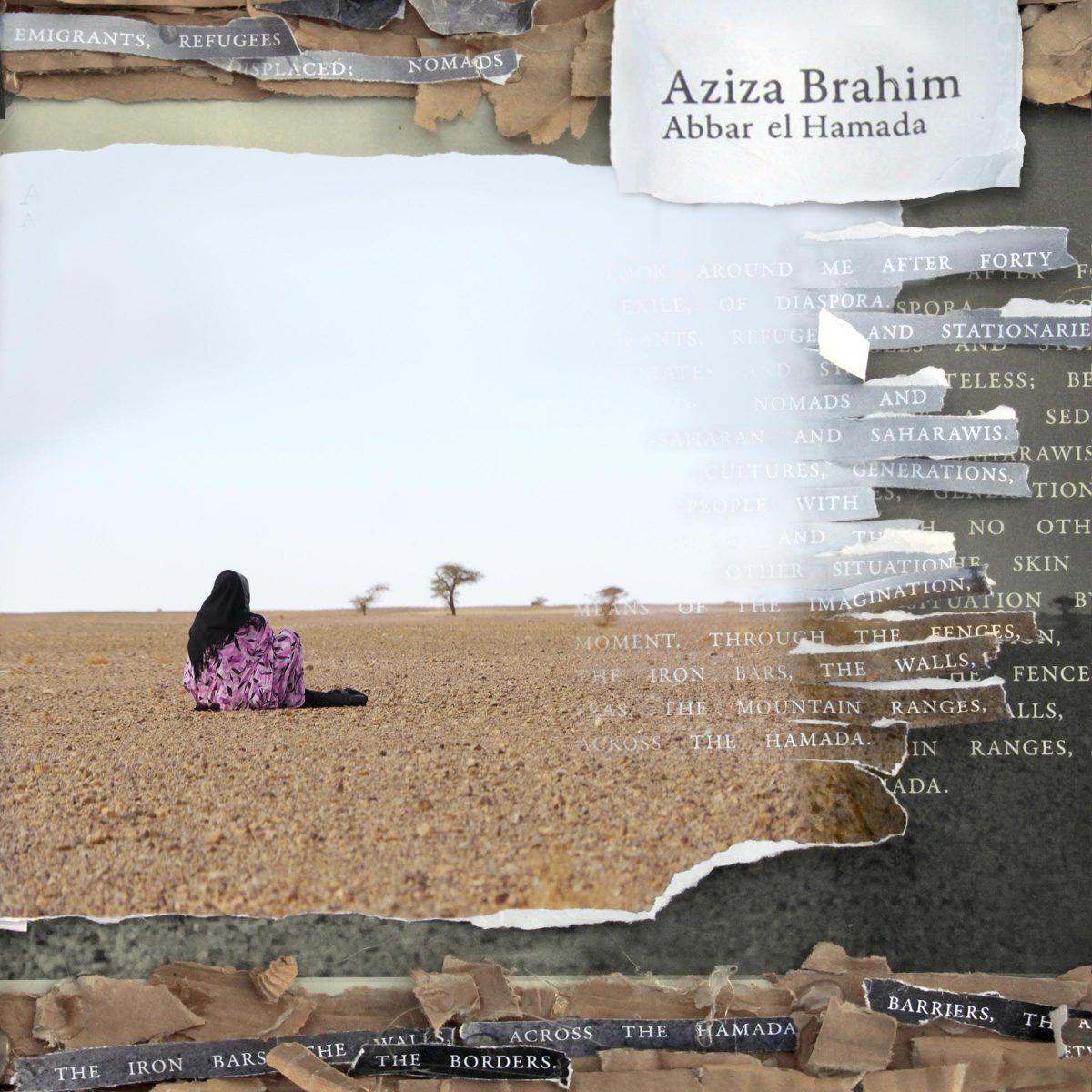 Brahim, Aziza: Abbar El Hamada (2016)