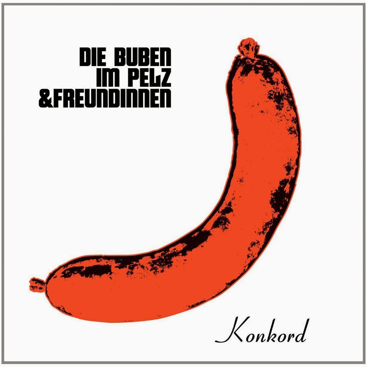 Die Buben Im Pelz: Die Buben Im Pelz & Freundinnen (2015)