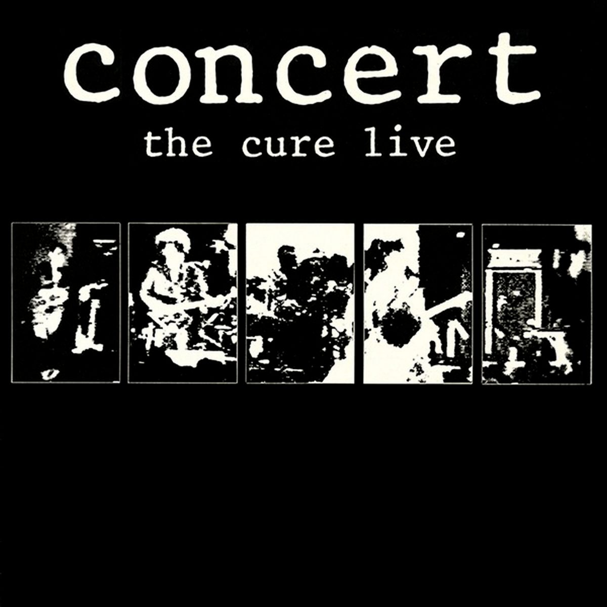 Cure: Concert – The Cure Live (1984)