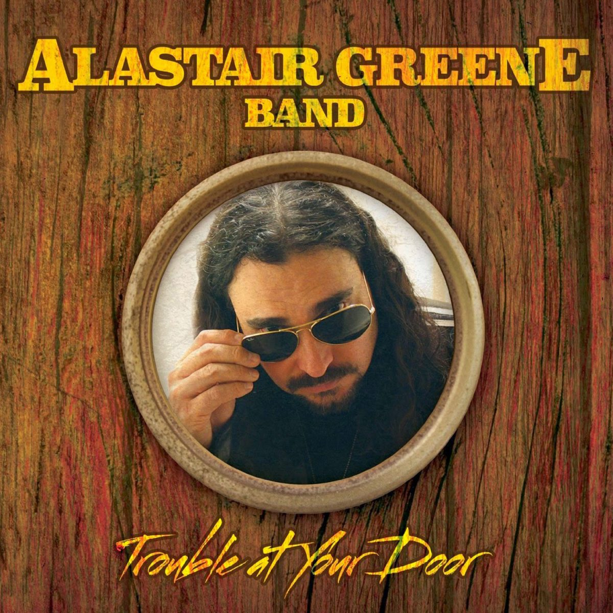 Greene, Alastair Band: Trouble At Your Door (2014)