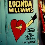 Williams, Lucinda: Down Where The Spirit Meets The Bone (2014)