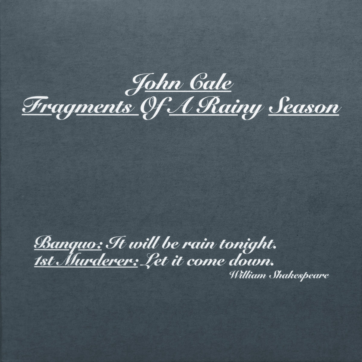 Cale, John: Fragments Of A Rainy Season (2016)