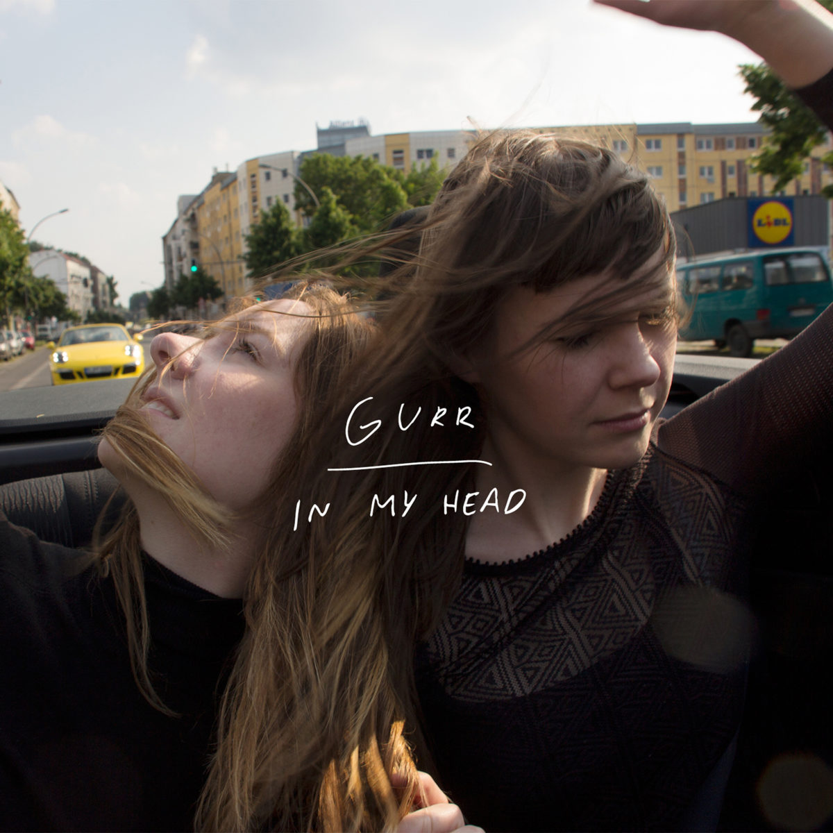 Gurr: In My Head (2016)