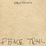 Young, Neil: Peace Trail (2016)