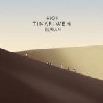Tinariwen: Elwan (2017)